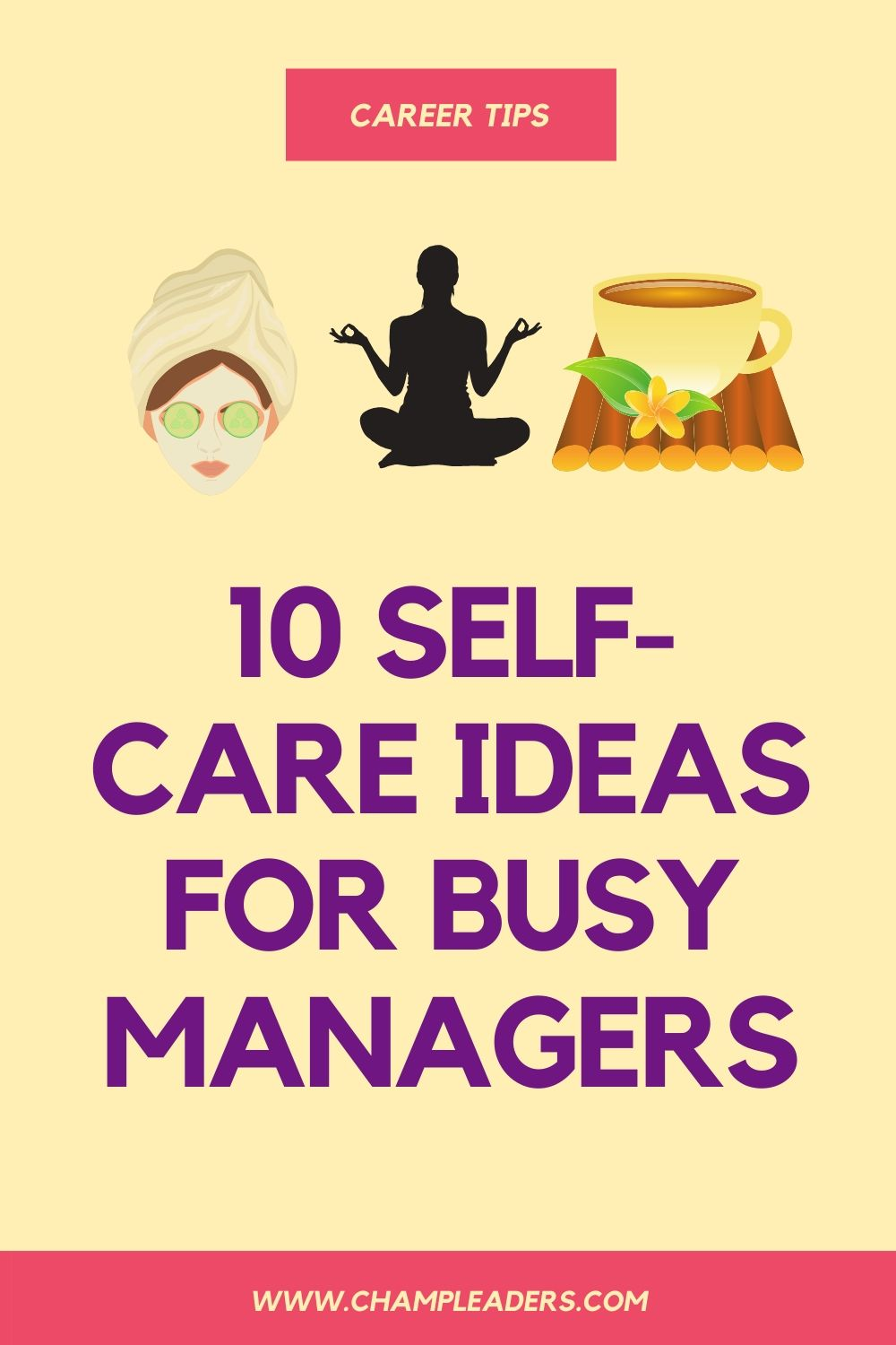 10 Self-Care Ideas for Busy Managers